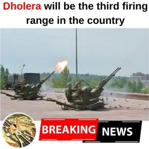 Dholera will be the third firing range in the country